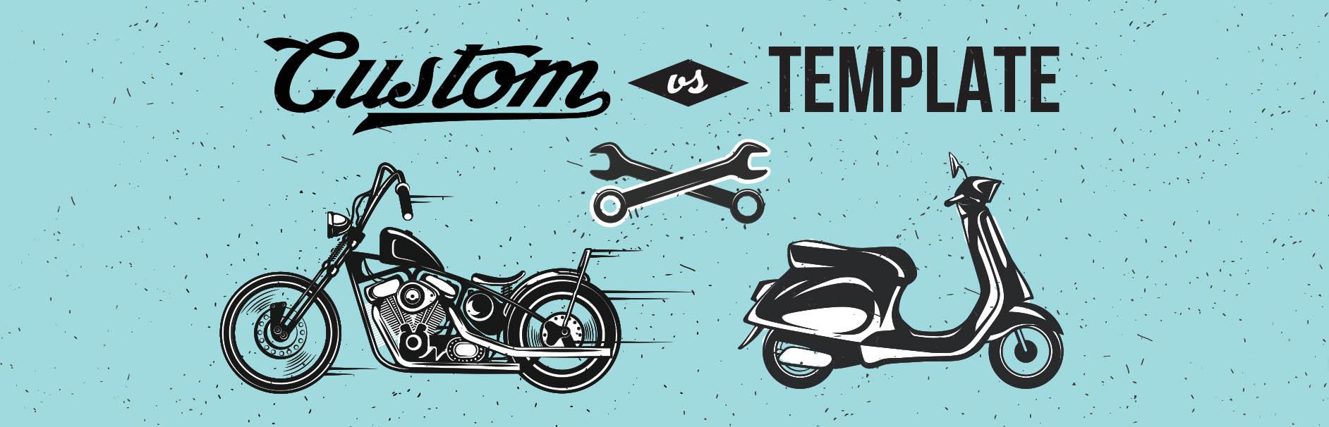 custom vs template